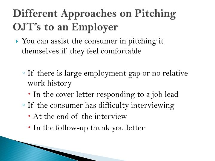 Different Approaches on Pitching OJT's to an Employer