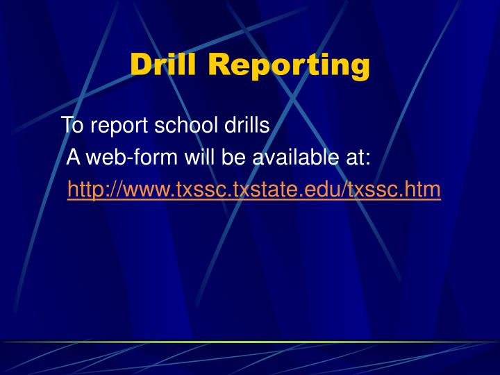 Drill Reporting