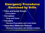 emergency procedures exercised by drills