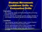 student movement lockdown drills vs evacuation drills