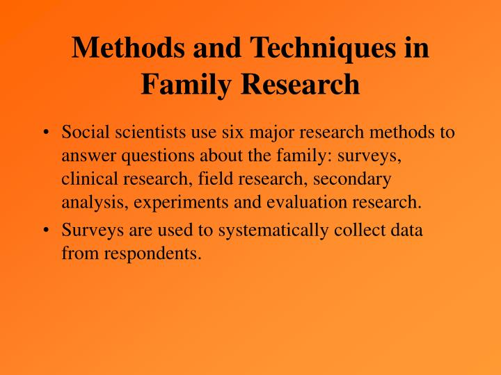 Methods and Techniques in Family Research