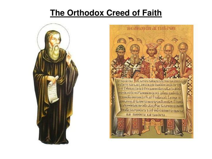 The Orthodox Creed of Faith