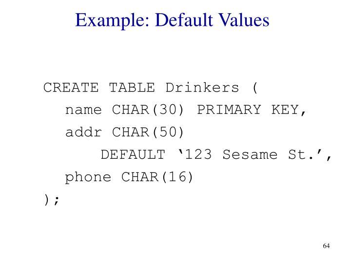Example: Default Values