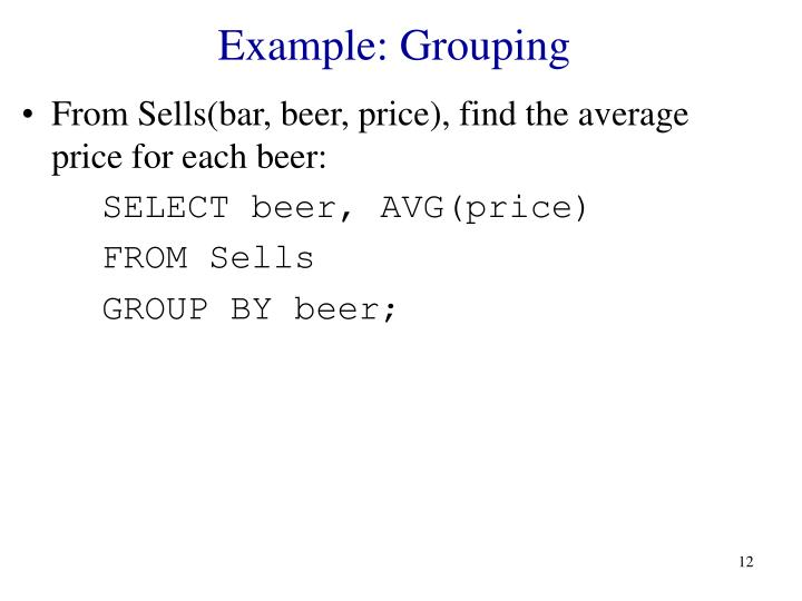 Example: Grouping