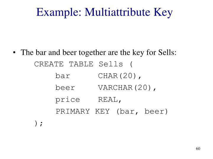 Example: Multiattribute Key