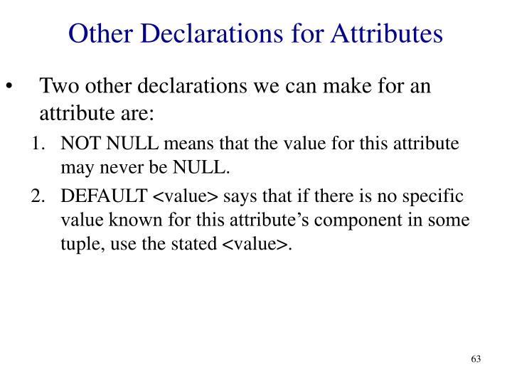 Other Declarations for Attributes