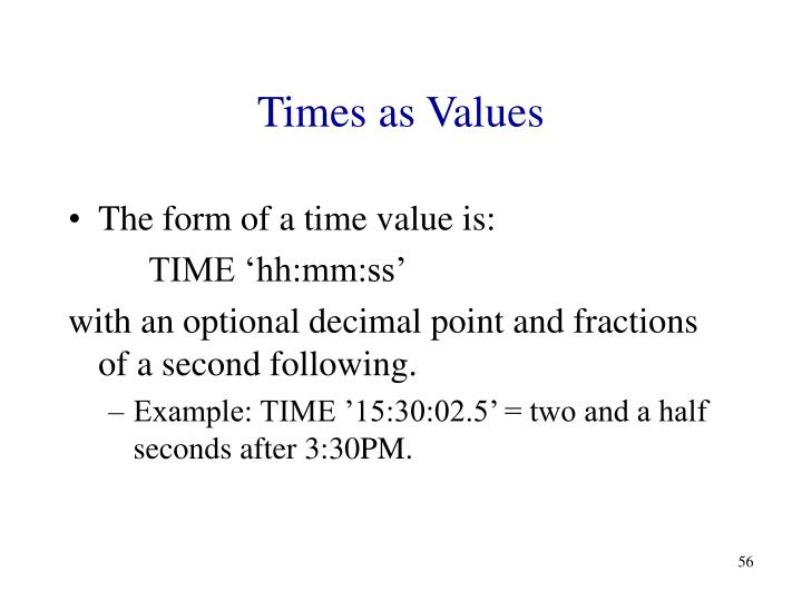 Times as Values