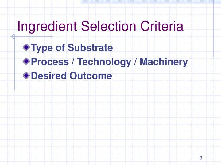 Ingredient Selection Criteria