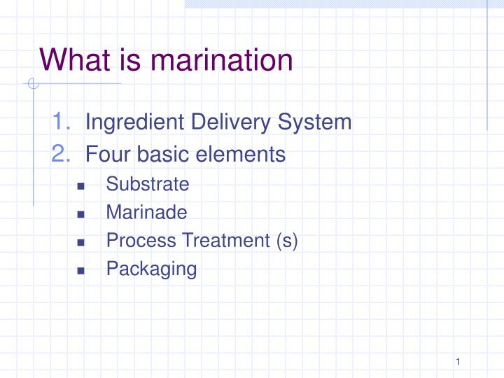 What is marination