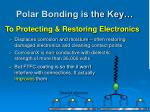 polar bonding is the key3