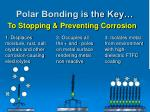 polar bonding is the key4
