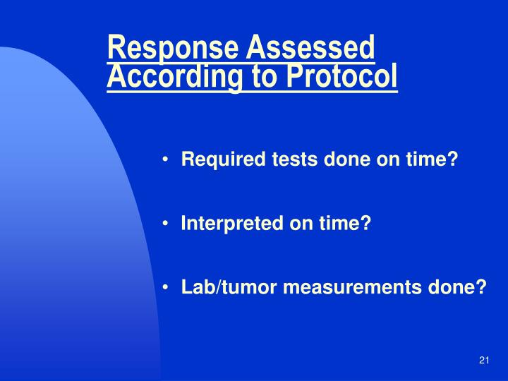 Response Assessed According to Protocol