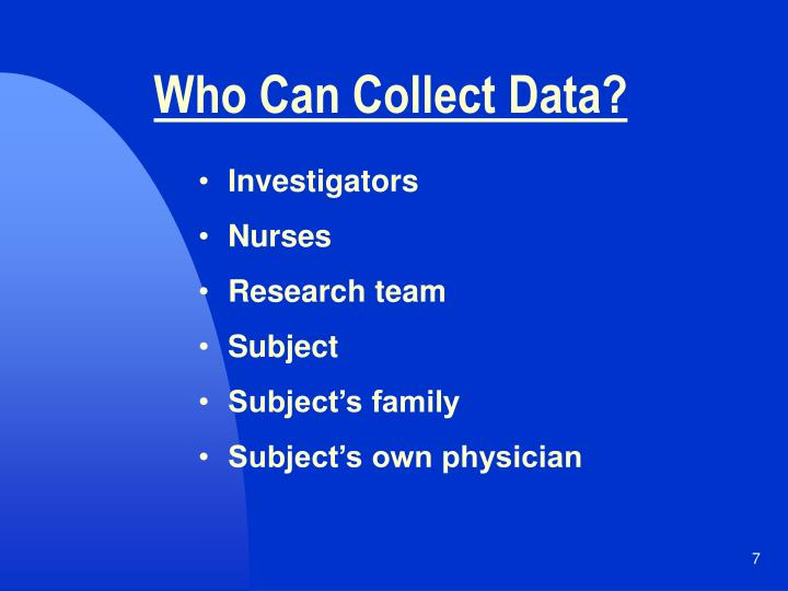 Who Can Collect Data?