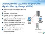 discovery of office documents using the office migration planning manager ompm