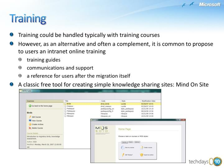 Training could be handled typically with training courses
