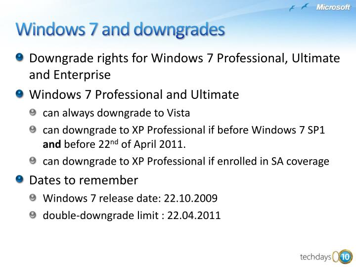 Downgrade rights for Windows 7 Professional, Ultimate and Enterprise