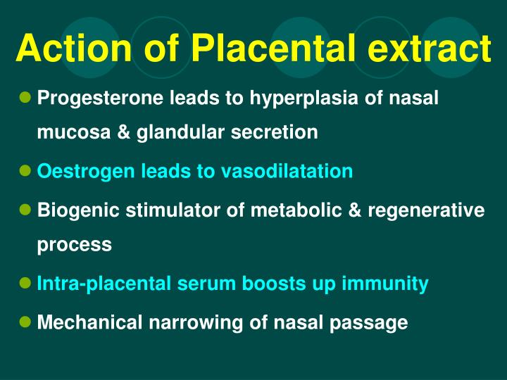 Action of Placental extract