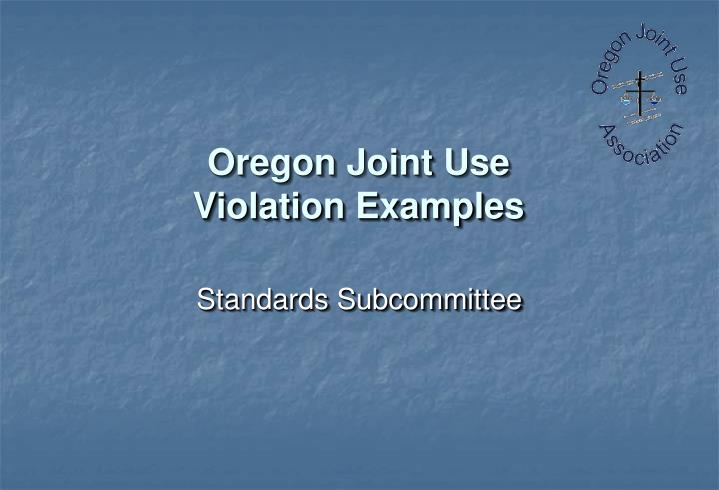 Oregon joint use violation examples