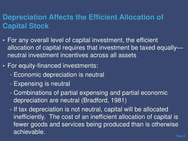 Depreciation Affects the Efficient Allocation of Capital Stock