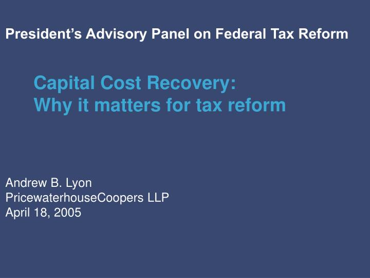 President's Advisory Panel on Federal Tax Reform
