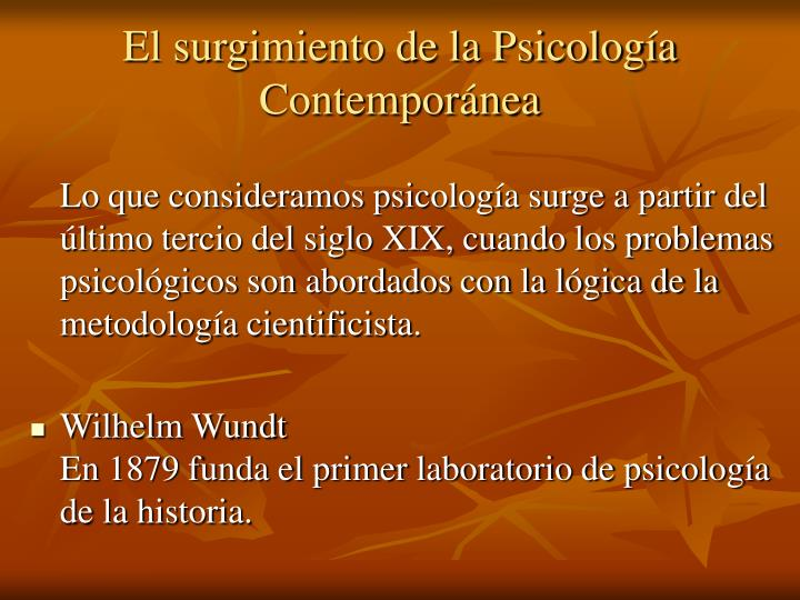 El surgimiento de la Psicología Contemporánea