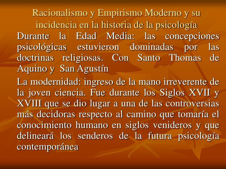 Racionalismo y Empirismo Moderno y su incidencia en la historia de la psicología