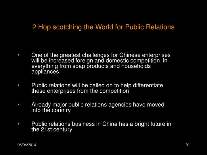 2 Hop scotching the World for Public Relations