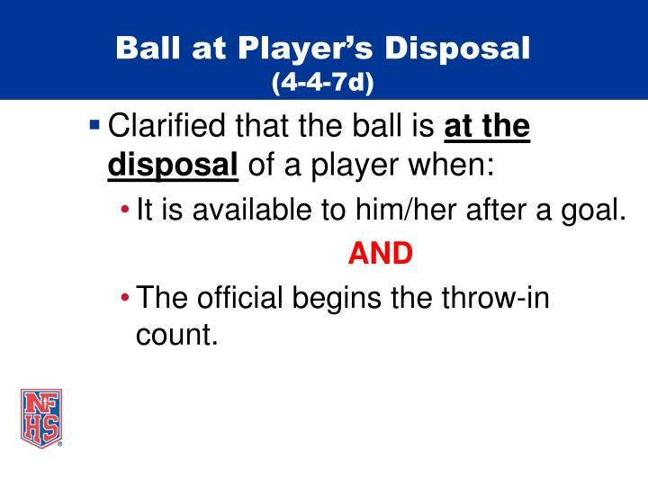 Ball at Player's Disposal