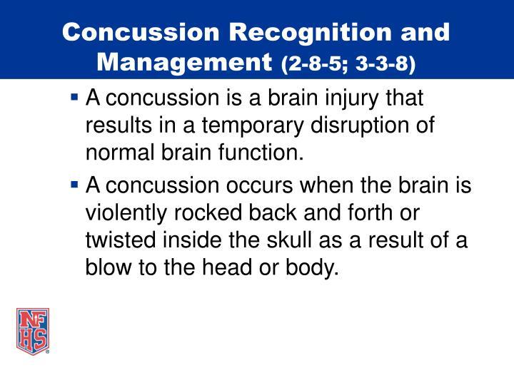 Concussion Recognition and Management