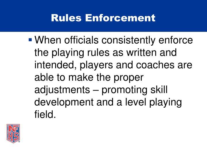 Rules Enforcement