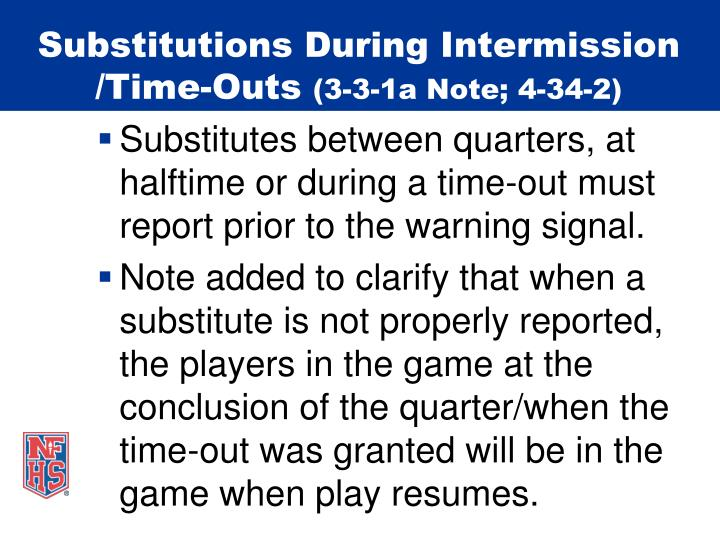 Substitutions During Intermission /Time-Outs