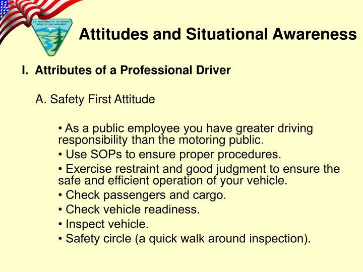 I.  Attributes of a Professional Driver