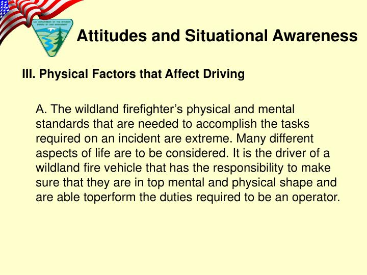 III. Physical Factors that Affect Driving
