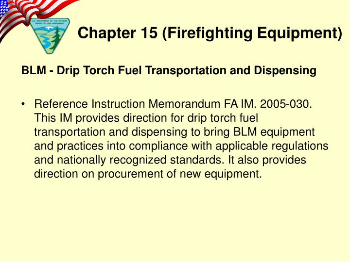 BLM - Drip Torch Fuel Transportation and Dispensing