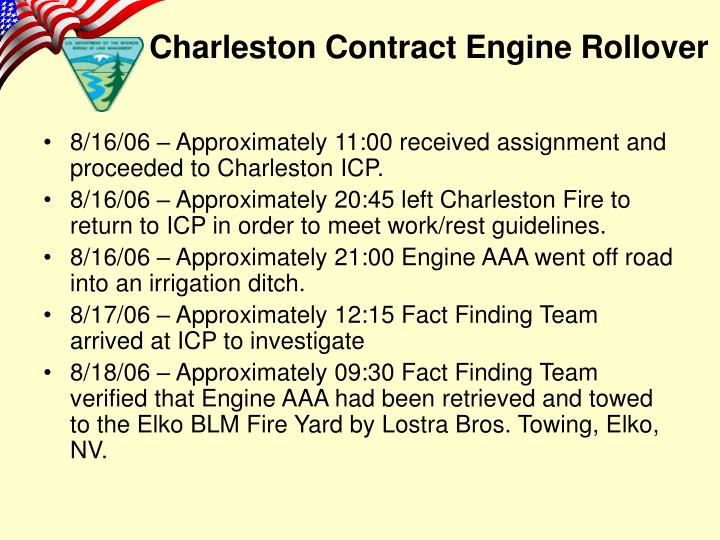 8/16/06 – Approximately 11:00 received assignment and proceeded to Charleston ICP.