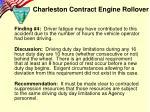 charleston contract engine rollover6