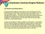 charleston contract engine rollover7