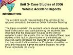 unit 3 case studies of 2006 vehicle accident reports1