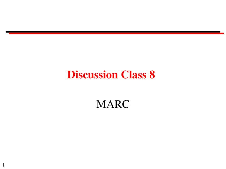 discussion class 8