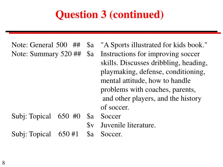 Question 3 (continued)