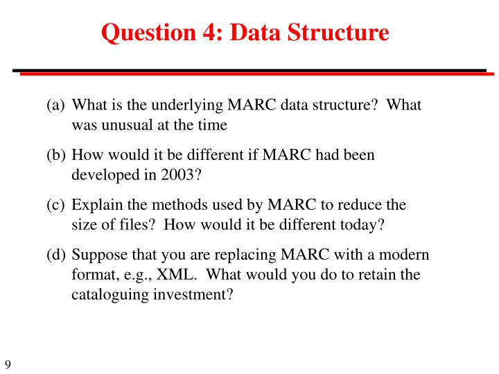 Question 4: Data Structure