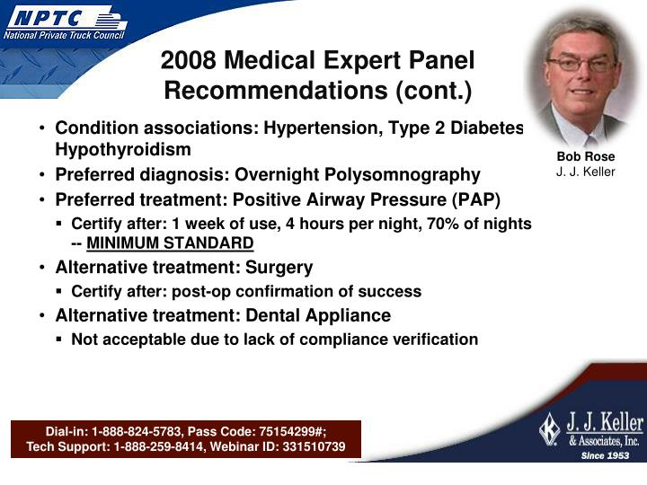 2008 Medical Expert Panel Recommendations (cont.)