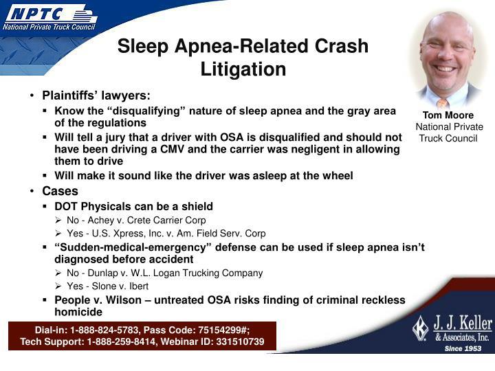 Sleep Apnea-Related Crash Litigation