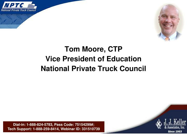 Tom Moore, CTP