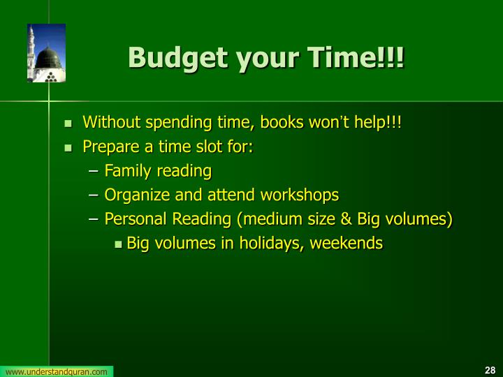 Budget your Time!!!