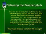 following the prophet pbuh3