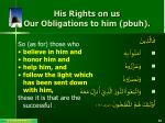 his rights on us our obligations to him pbuh