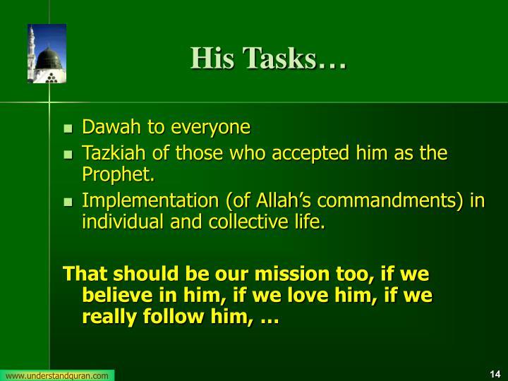 His Tasks