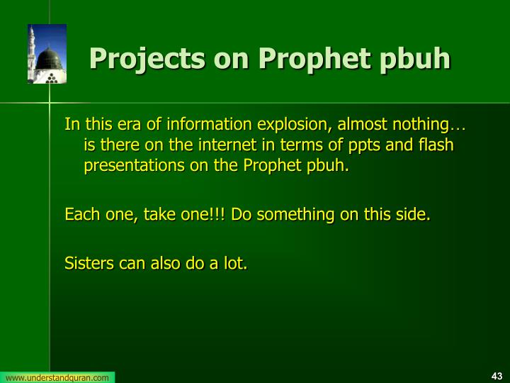 Projects on Prophet pbuh