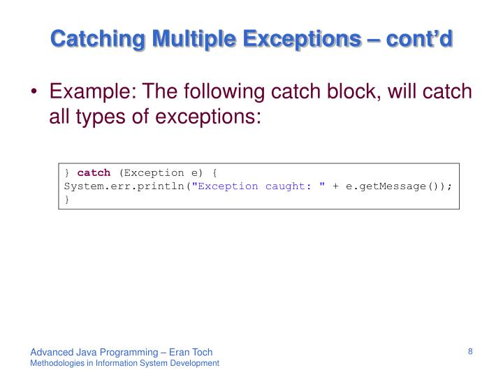 Catching Multiple Exceptions – cont'd